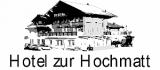 Hotel zur Hochmatt - Koch / Hilfskoch m/w